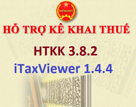 Nội dung nâng cấp ứng dụng hỗ trợ kế khai HTKK v3.8.2 và iTaxViewer 1.4.4
