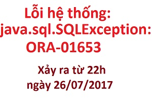Cảnh báo: Lỗi hệ thống: java.sql.SQLException: ORA-01653: unable to extend table IHTKK_OWNER.IHTKK_TBAO_SIGNERROR_BUFFER by 8192 in tablespace IHTKK_TEMP