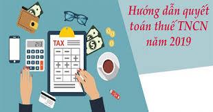 Một số câu hỏi thường gặp khi thực hiện quyết toán thuế TNCN năm 2019